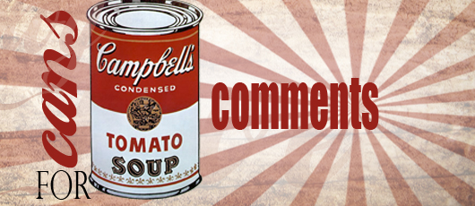 Cans for Comments